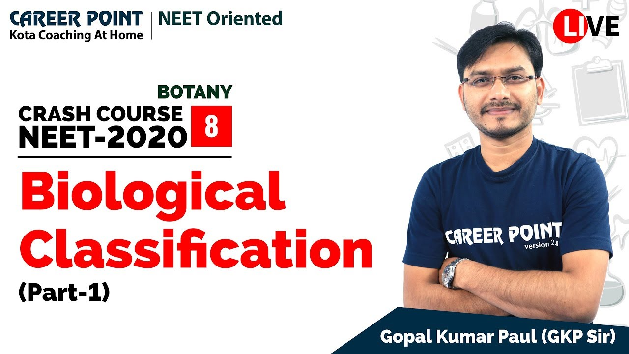 Biological Classifications | Crash Course NEET 2020 | Biology (Botany) | GKP Sir | Career Point Kota