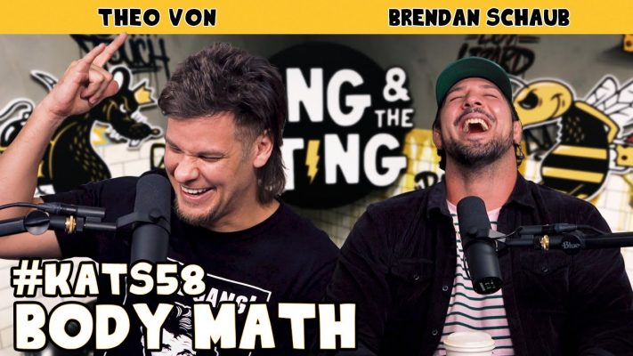 Body Math | King and the Sting w/ Theo Von & Brendan Schaub #58