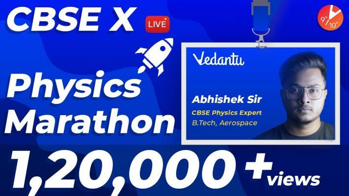 CBSE Class 10 Full Physics Crash Course   Physics Marathon Revision Score 100% @Vedantu Class 9 & 10