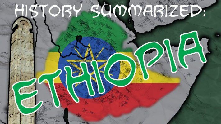 History Summarized: Ethiopia