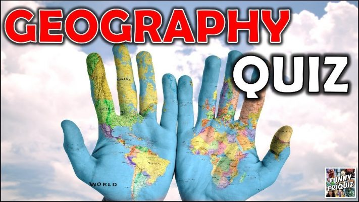 """How Much Do You Know About """"GEOGRAPHY""""? Test/Trivia/Quiz"""