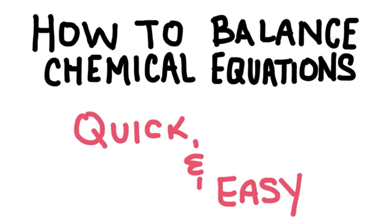 How To Balance A Chemical Equation Easy Apho2018
