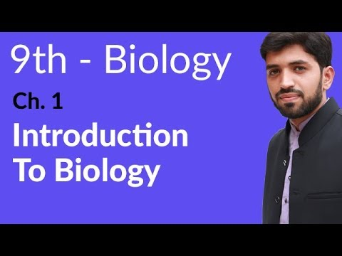 Introduction Ch 1 Biology - Biology Ch 1 Introduction to Biology - 9th Class Biology