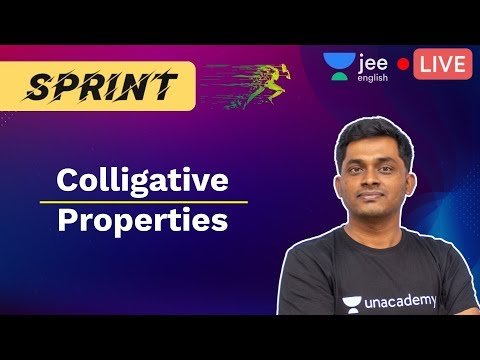 JEE Mains: Colligative Properties | IIT Chemistry | Unacademy JEE English | Raju Sir