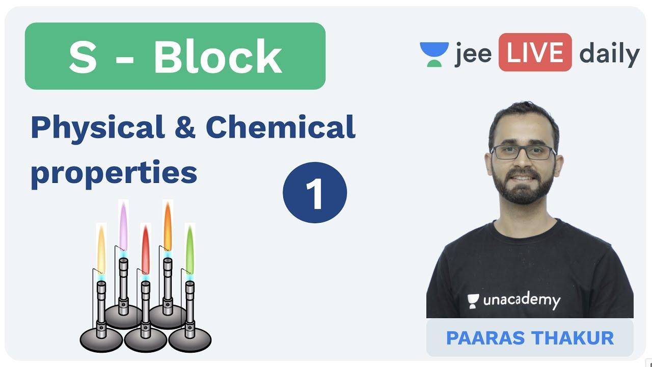 S - Block | Chemical Properties | JEE Main 2020 | Unacademy JEE | Inorganic Chemistry | Paaras Sir