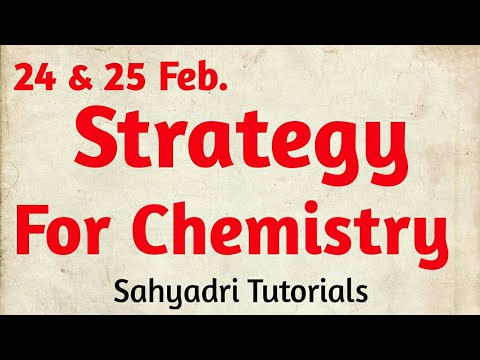 24 &25 Feb. Strategy for Chemistry   Chemistry   Class 12