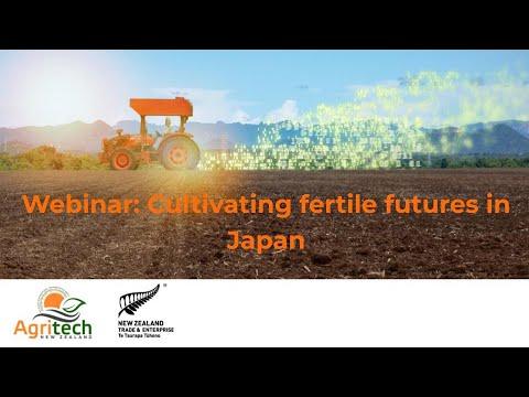 AgriTech Webinar: Cultivating Fertile Futures in Japan