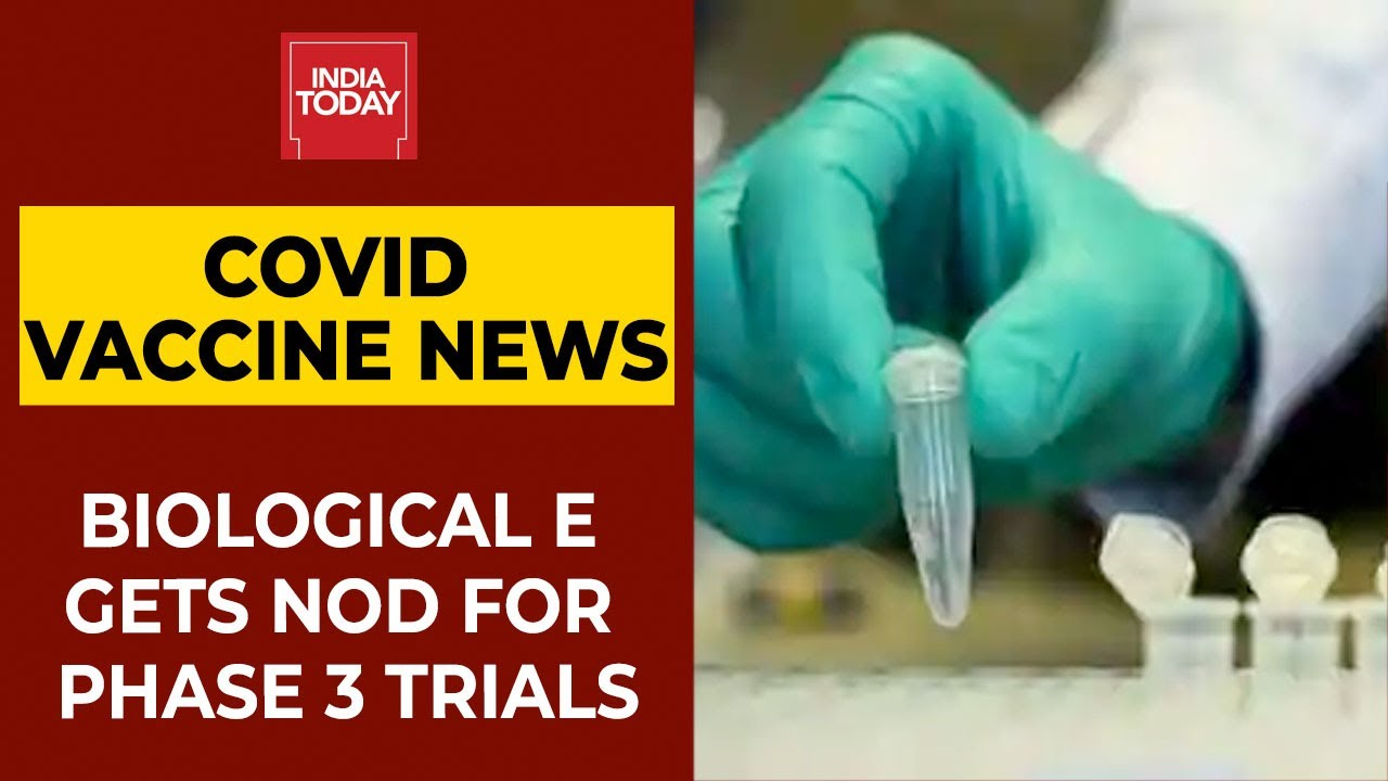 Biological E Completes Phase-2 Covid Vaccine Trial, Gets SEC Nod For Phase-3   Breaking News