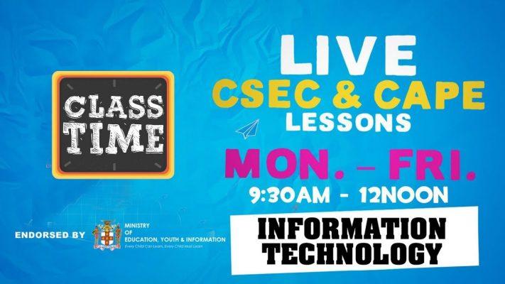 CSEC Information Technology 9:45AM-10:25AM | Educating a Nation - October 14 2020