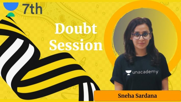 Doubt Solving Session | Sprint Unacademy Class 7 | Biology