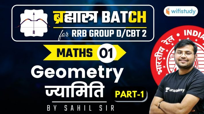 11:00 AM - RRB Group D/NTPC CBT-2 2020-21 | Maths by Sahil Khandelwal | Geometry (Part-1)