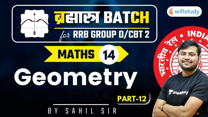 11:00 AM - RRB Group D/NTPC CBT-2 2020-21 | Maths by Sahil Khandelwal | Geometry (Part-12)