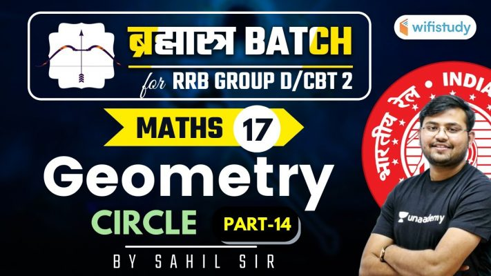 11:00 AM - RRB Group D/NTPC CBT-2 2020-21 | Maths by Sahil Khandelwal | Geometry (Part-14)