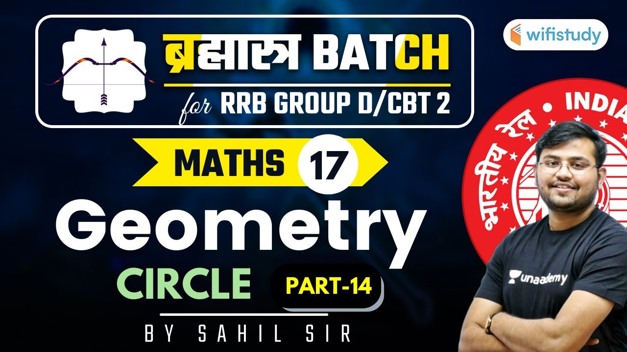 11:00 AM - RRB Group D/NTPC CBT-2 2020-21   Maths by Sahil Khandelwal   Geometry (Part-14)