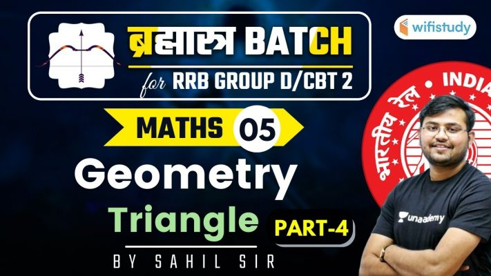 11:00 AM - RRB Group D/NTPC CBT-2 2020-21 | Maths by Sahil Khandelwal | Geometry (Part-4)