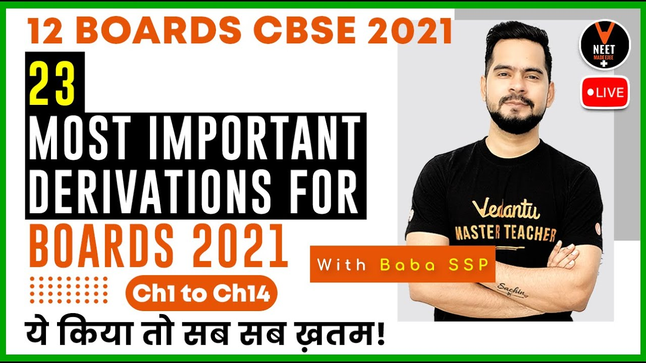 23 Most Important Class 12 Physics Derivations From Chapter 1 to 14 | Class 12 Board Exam 2021