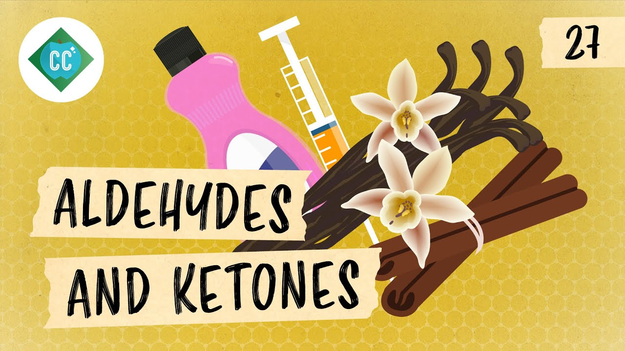 An Overview of Aldehydes and Ketones: Crash Course Organic Chemistry #27
