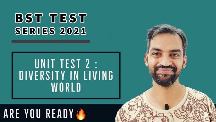 BST Test Series 2021 | Biology | Unit test 2 | Diversity in Living World | Details
