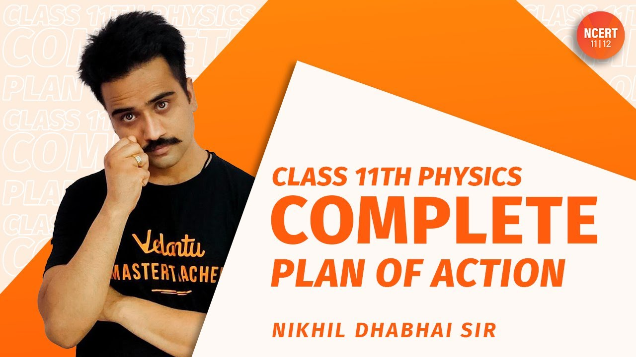 Class 11th Physics   Complete Plan of Action   Umang Class 11   10th Moving to 11th   Vedantu