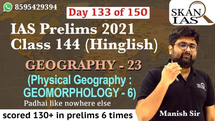 Geography (part 23) IAS Prelims class 144 | Day 133 of 150 days UPSC prelims challenge