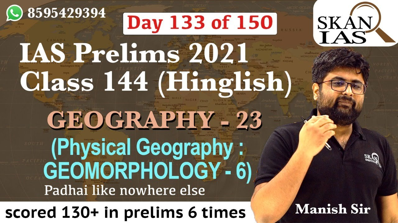 Geography (part 23) IAS Prelims class 144   Day 133 of 150 days UPSC prelims challenge