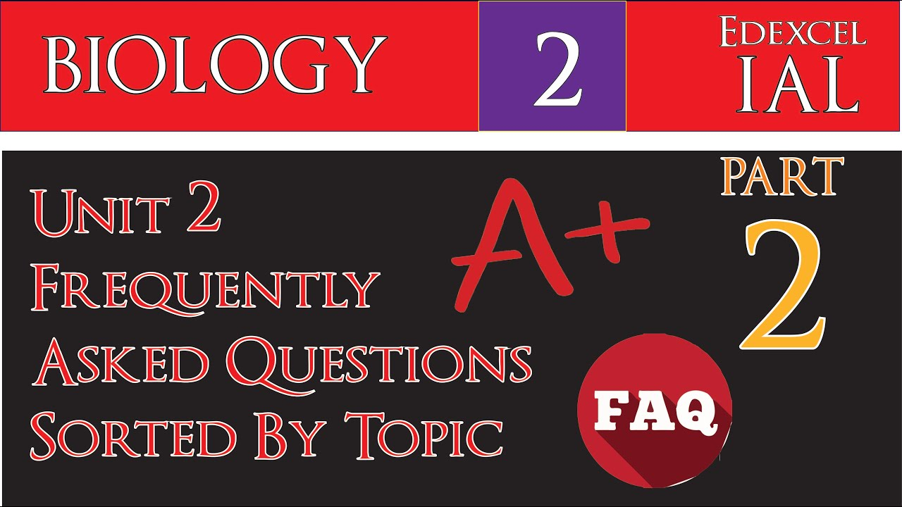 IAL Biology Unit 2 | Frequently Asked Questions [Part 2] in Under 10 mins