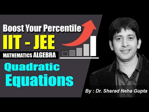 JEE : Quadratic Equations | JEE Math Online Classes Boost your percentile | JEE Math trick & concept
