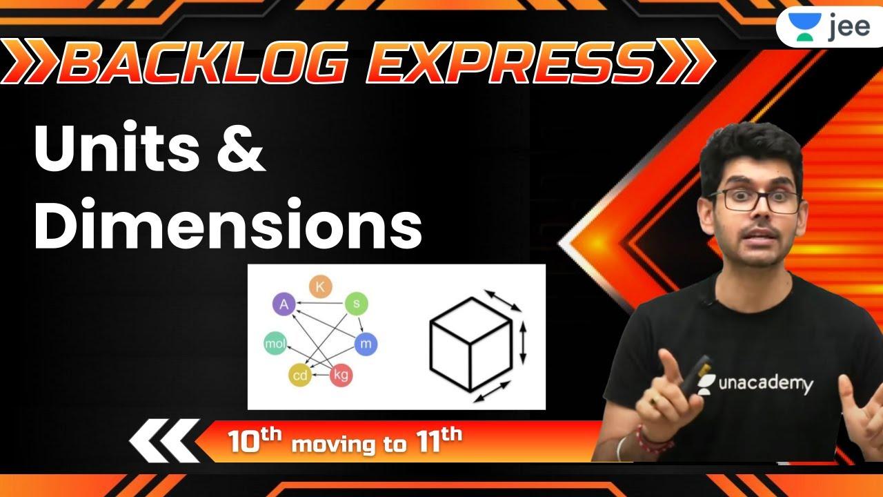 JEE: Units & Dimensions L1 |  Unacademy JEE | IIT JEE Physics | Namo Kaul