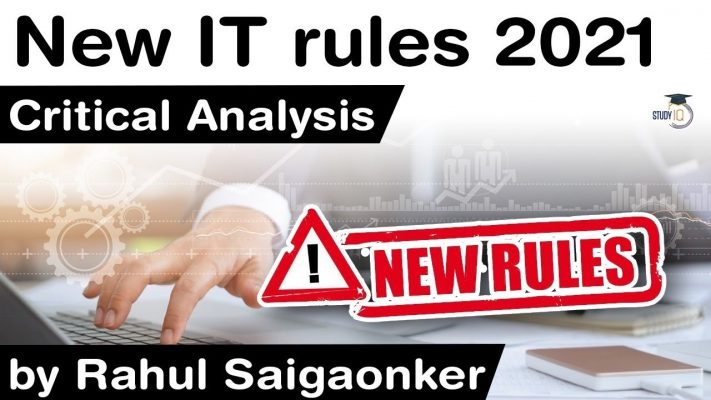 New Information Technology Rules 2021 - How it will change the INTERNET in India? #UPSC #IAS