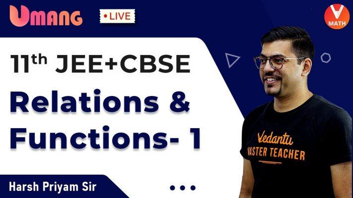 Relations & Functions L-1 | Class 11 Maths | JEE+CBSE | Harsh Priyam Sir | Umang-XI | Vedantu Math