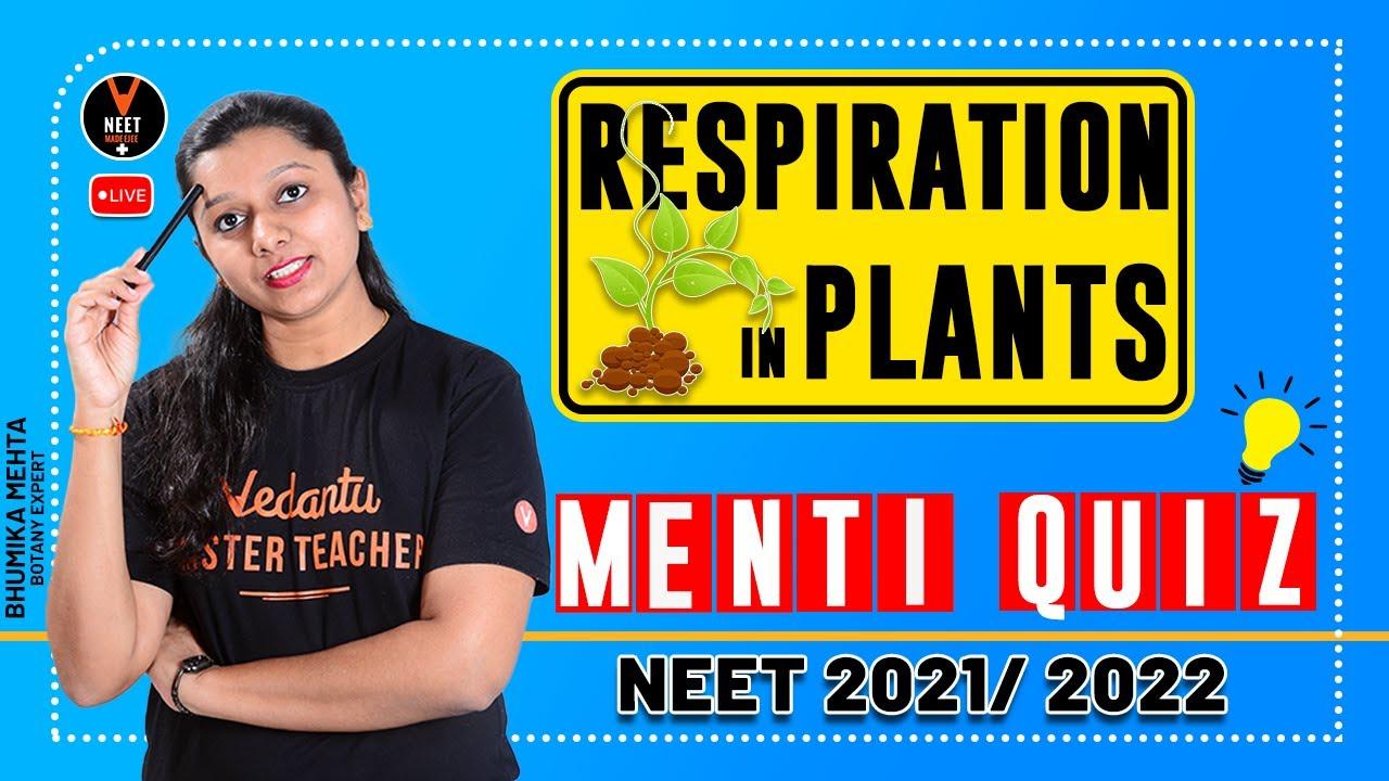 Respiration In Plants Class 11 | NEET Questions | NEET 2021 | NEET Biology | Bhumika Ma'am