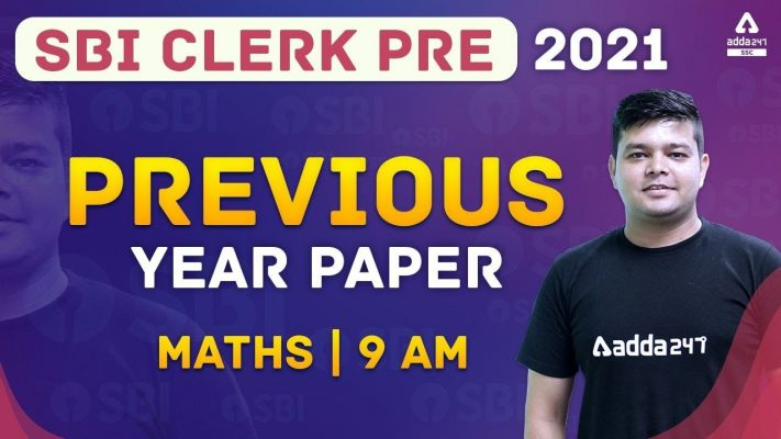 SBI Clerk 2021   Previous Year Question Paper   Maths