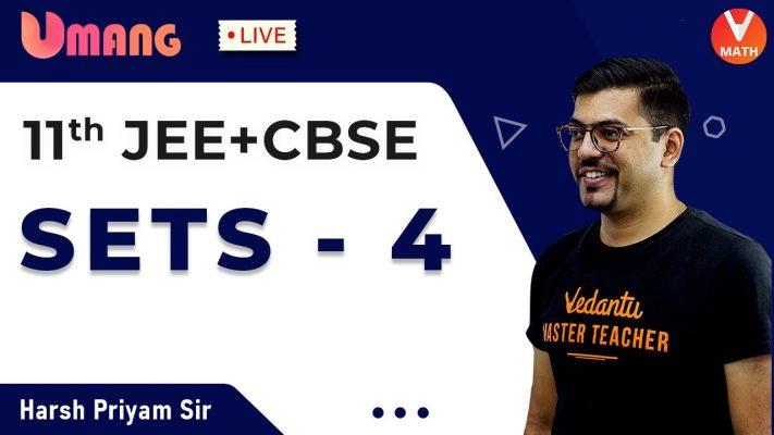 Sets L-4 | Class 11 Maths | JEE+CBSE | Harsh Priyam Sir | Umang-XI | Vedantu Math